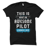 This Is What An AWESOME PILOT Shirt