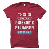 This Is What An AWESOME PLUMBER Shirt