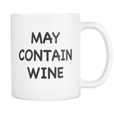 May Contain Wine White Mug