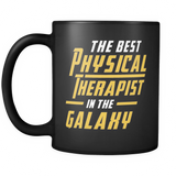 The Best Physical Therapist In The Galaxy Black Mug