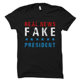 Real News Fake President Shirt