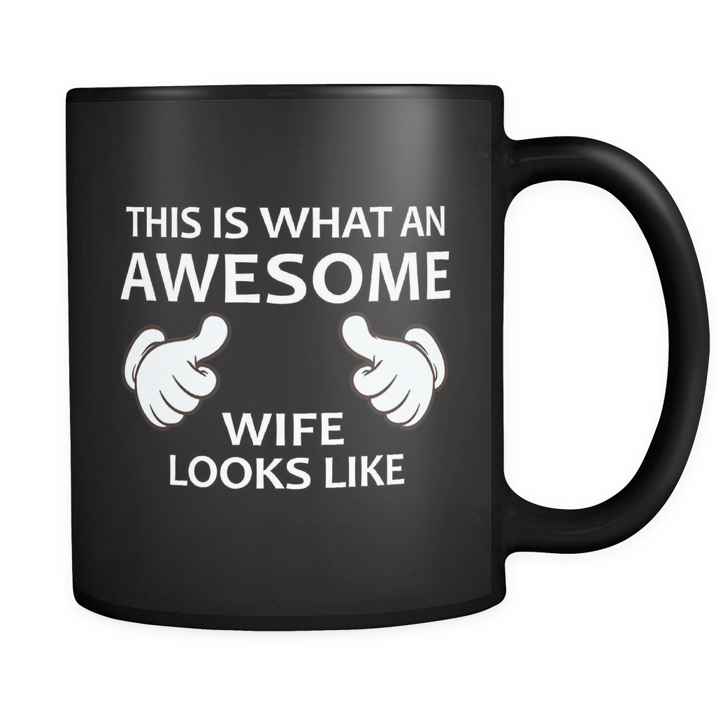This is What an Awesome Wife Looks Like Black Mug