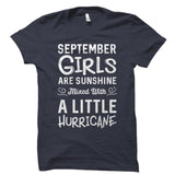 September Girls Are Sunshine Mixed With A Little Hurricane Shirt