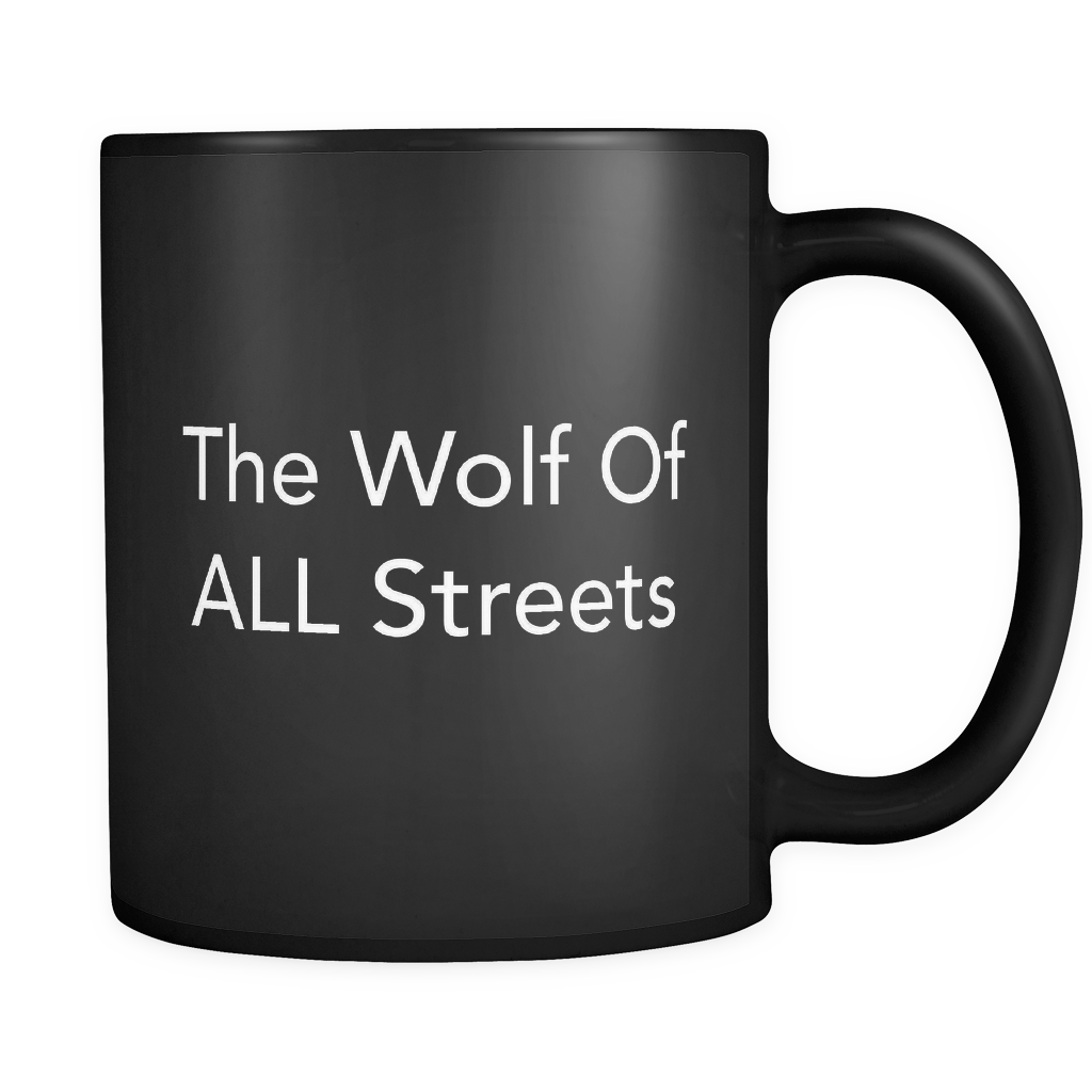 The Wolf Of All Streets Black Mug