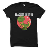 Teachersaurus Shirt