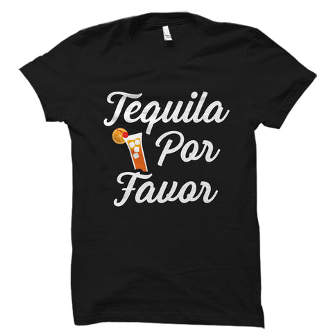 Tequila Por Favor Shirt