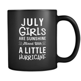 July Girls Are Sunshine Mixed with a Little Hurricane Mug