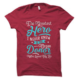 The Greatest Hero Organ Donor Shirt
