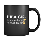 Tuba Girl Like A Regular Girl Just Much Louder Black Mug