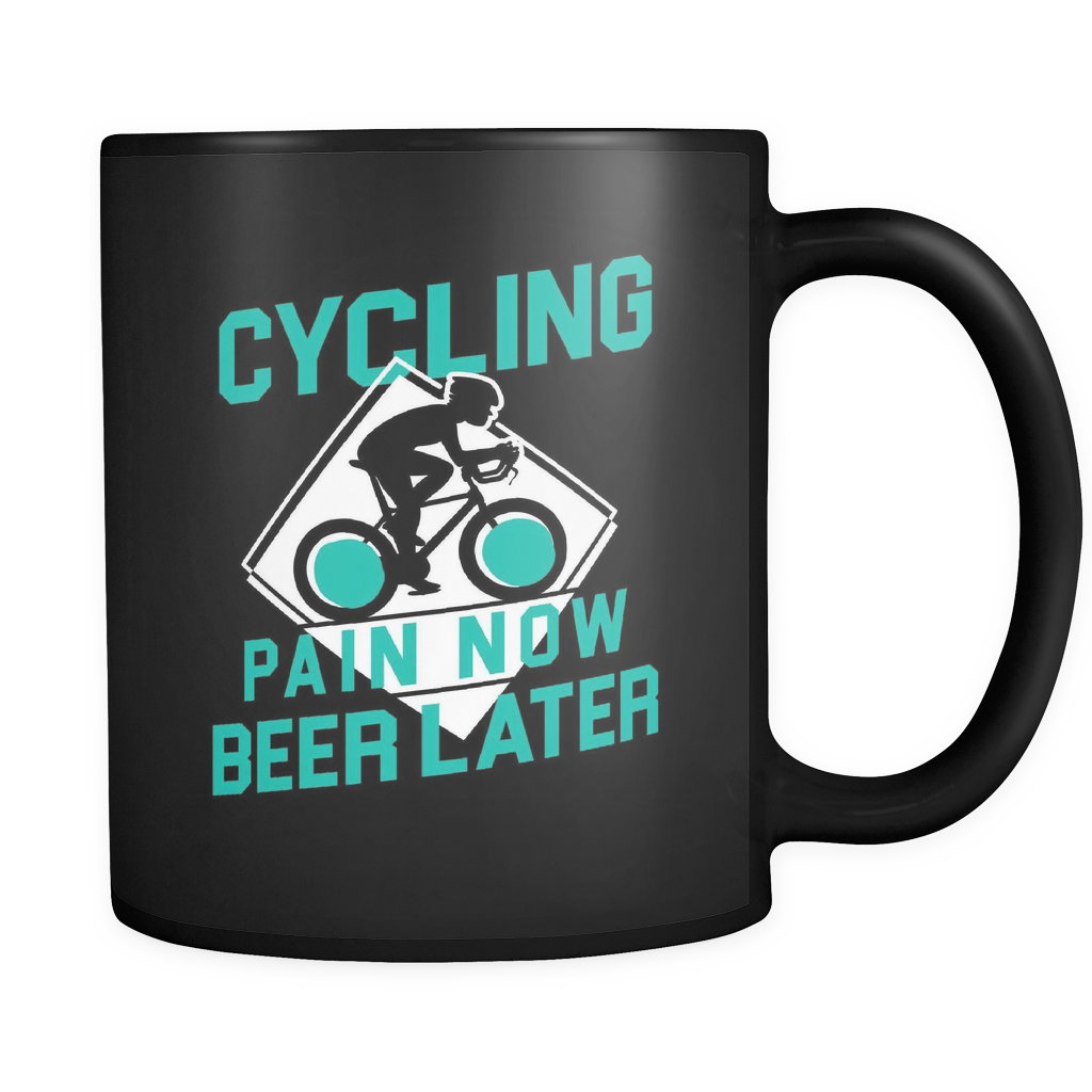 Cycling Pain Now Beer Later Black Mug
