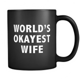 World's Okayest Wife Black Mug