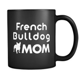 French Bulldog Mom Black Mug
