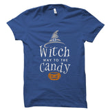 Witch Way To The Candy Shirt