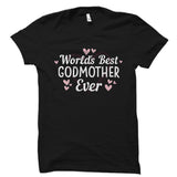World's Best Godmother Ever Shirt
