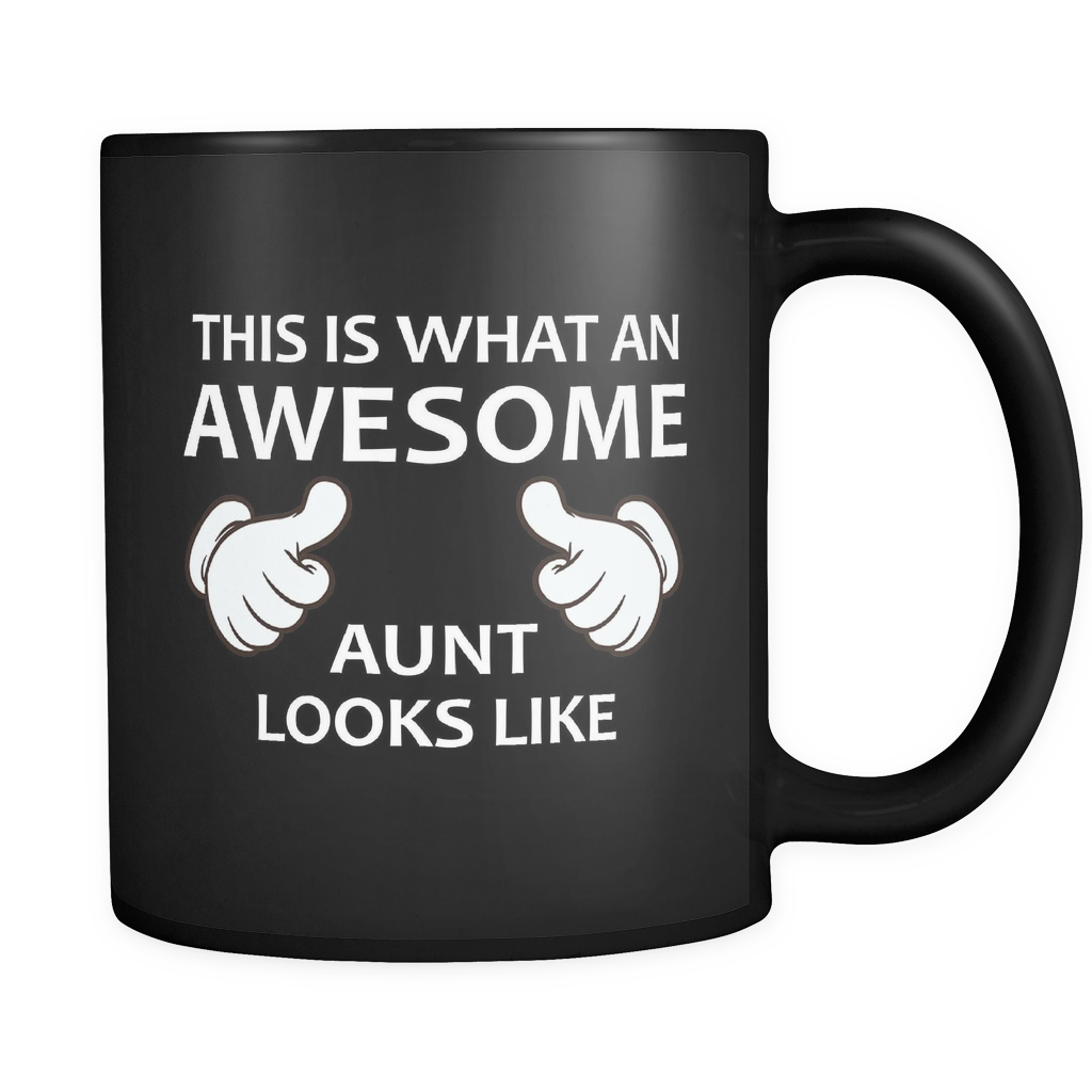 This is What an Awesome Aunt Looks Like Black Mug