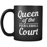 Queen Of The Pickleball Court Mug in Black