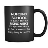 Nursing School Is Easy Black Mug