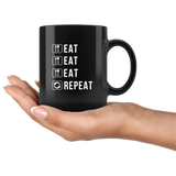 Eat Eat Eat Repeat 11oz Black Mug