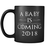 A Baby Is Coming 2018 Mug in Black