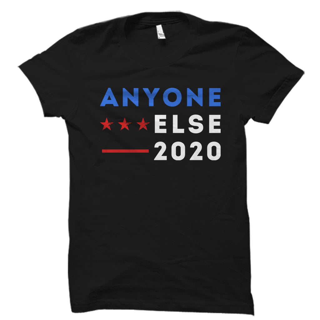 Anyone Else 2020 Shirt