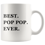 Best Pop-Pop Ever White Mug