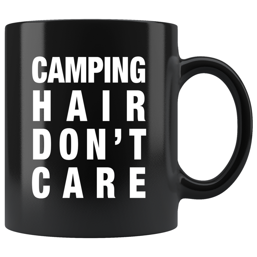Camping Hair Don't Care 11oz Black Mug
