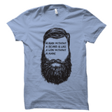 A Man Without a Beard Shirt
