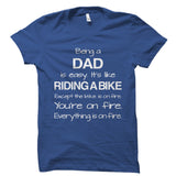 Being A Dad Shirt