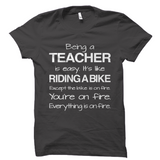 Being A Teacher Is Easy Funny Shirt