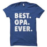 Best Opa Ever T-Shirt