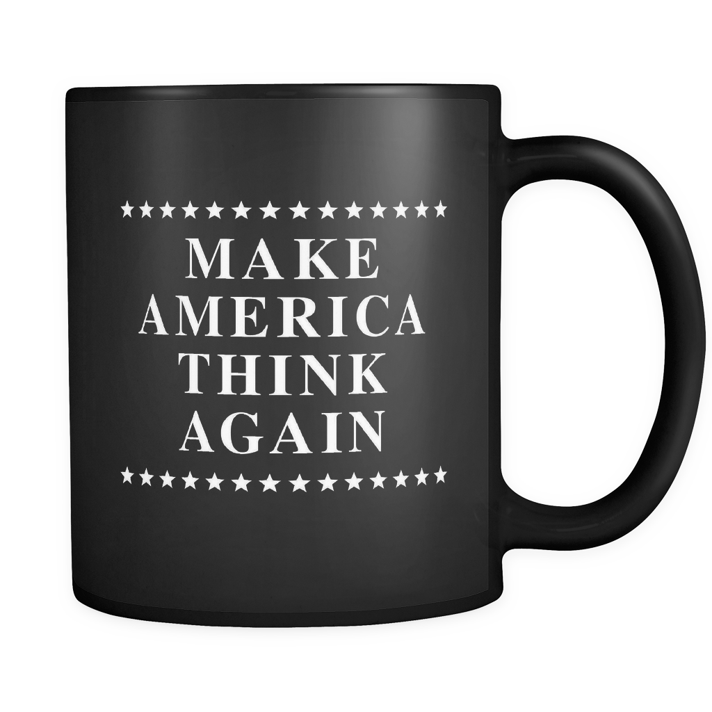 Make America Think Again Black Mug