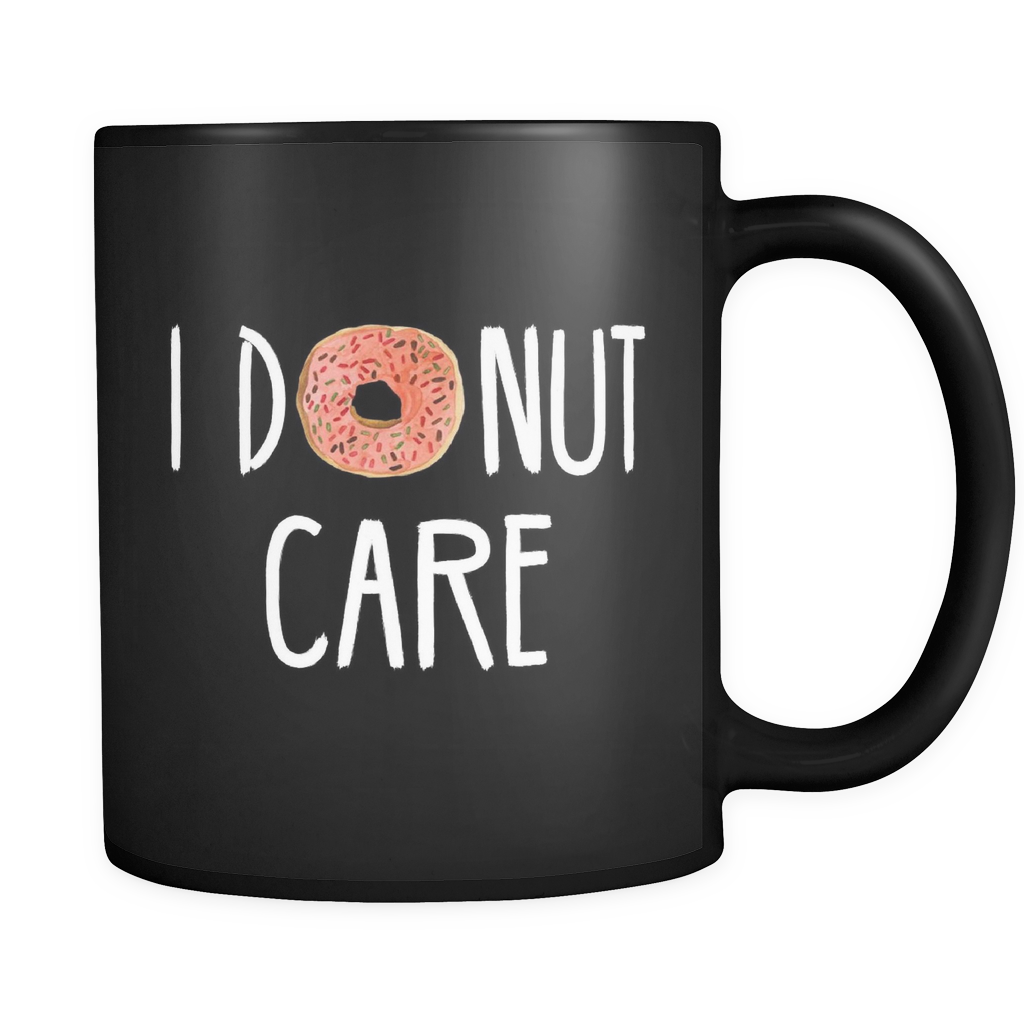 I Donut Care Black Mug