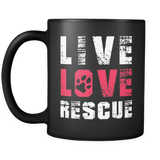 Live Love Rescue Mug (Cats and Dogs Rescue Mug)