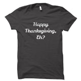 Canadian Thanksgiving Shirt