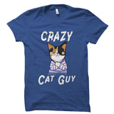 Crazy Cat Guy - Pet Animal Shirt