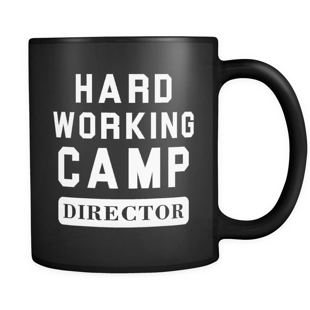 Hard Working Camp Director Black Mug