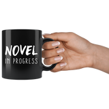Novel In Progress 11oz Black Mug