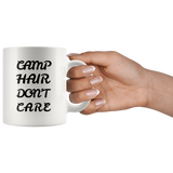 Camp Hair Don't Care White Mug