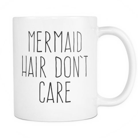 Mermaid Hair Don't Care Mug - Funny Boating Mug