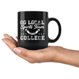 Go Local Sports Team And/Or College 11oz Black Mug