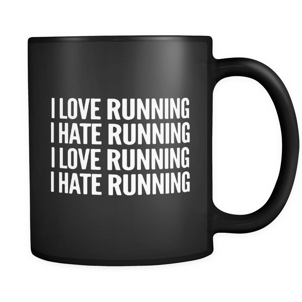 I Love Running I Hate Running Black Mug