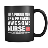 Proud Mom Of A Nurse Black Mug