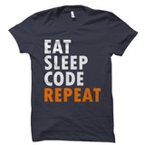 Eat Sleep Code Repeat Shirt
