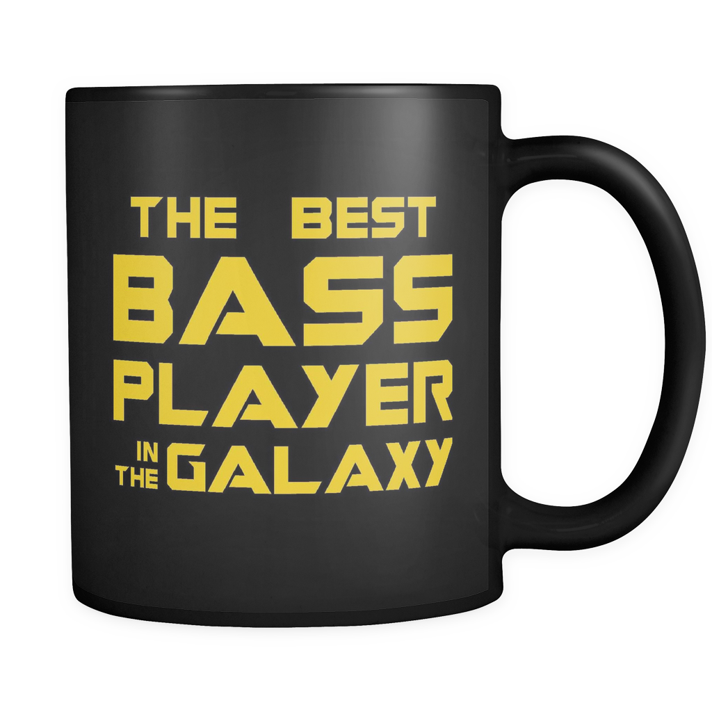 The Best Bass Player In The Galaxy Mug