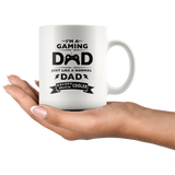 I'm A Gaming Dad Just like A Regular Dad Except Much Cooler White Mug