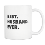 Best. Husband. Ever. White Mug