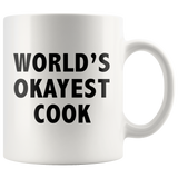 World's Okayest Cook White Mug