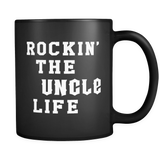 Rockin' The Uncle Life Black Mug