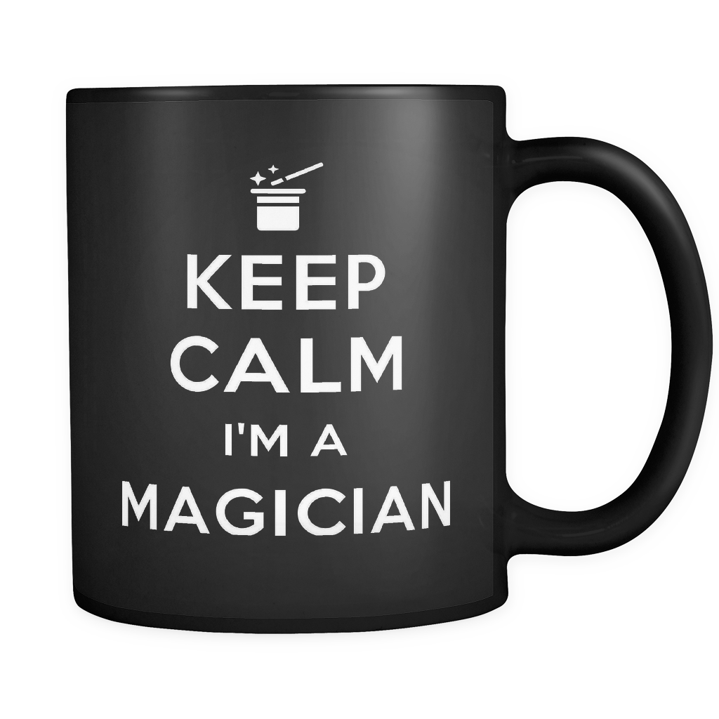 Keep Calm I'm A Magician Mug