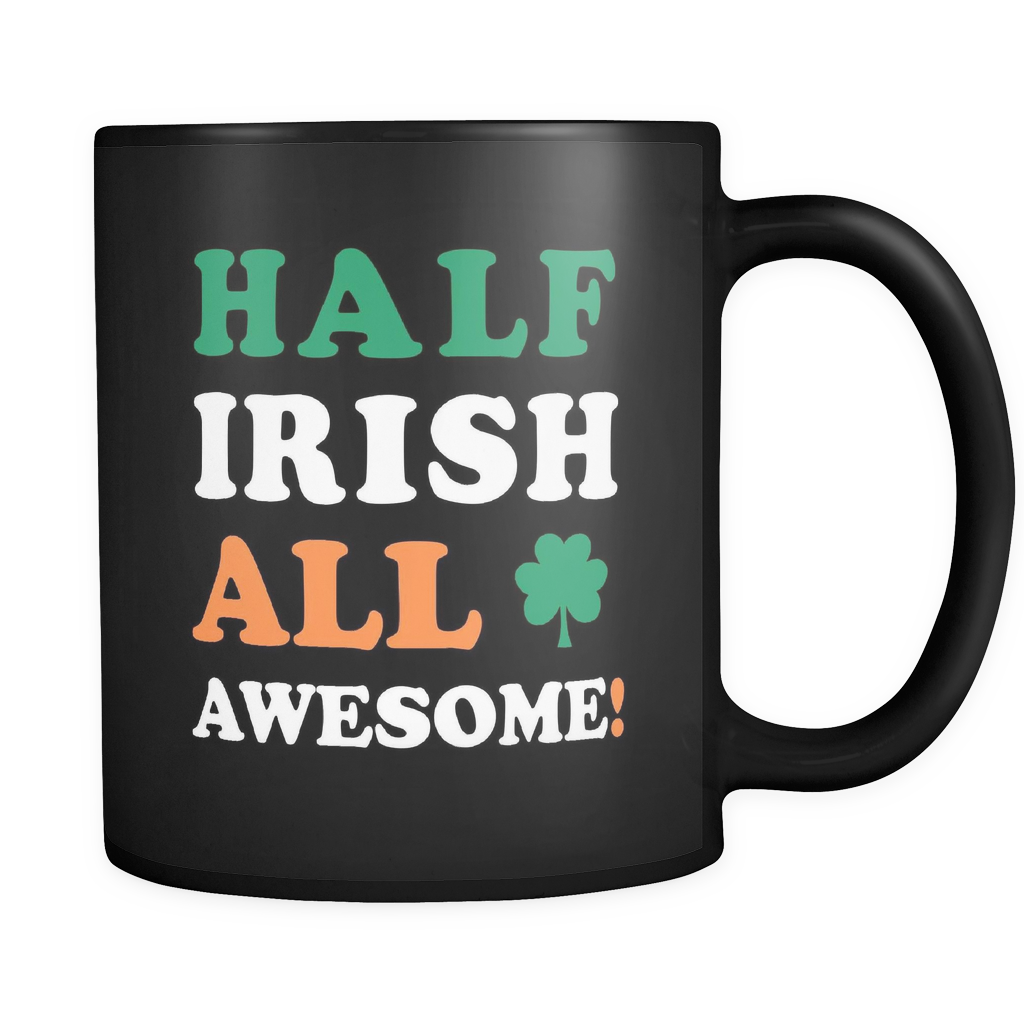 Half Irish All Awesome Mug in Black